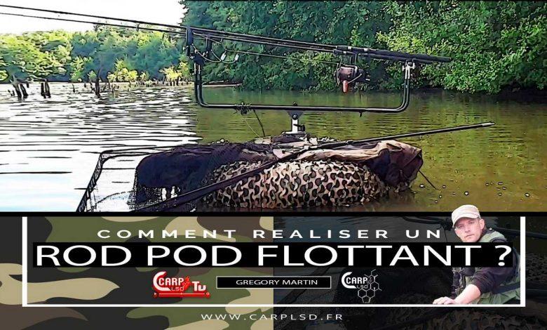 Photo de CARP LSD TV | Comment Réaliser un rod pod flottant ?